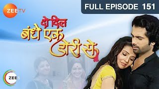 Do Dil Bandhe Ek Dori Se : Episode 152 - 8th March 2014