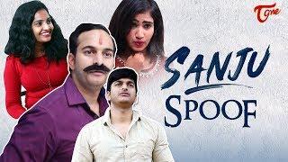 SANJU Spoof | by Vignan Dasari | TeluguOne - TELUGUONE