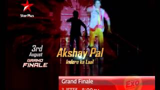 Indore ka Laal Akshay Pal to rock in the grand finale