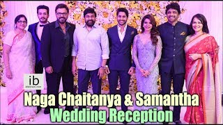 Samantha and Naga Chaitanya Wedding Reception - IDLEBRAINLIVE