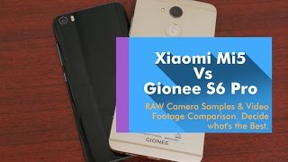 Xiaomi Mi5 Vs Gionee S6 Pro Camera Comparison  - You Decide What's Better