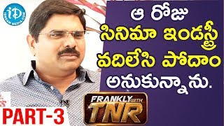Madhura Sreedhar Reddy Exclusive Interview Part #3 | Frankly With TNR - IDREAMMOVIES