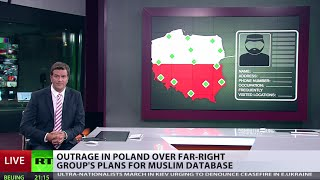 Far-right group seeks Muslim database in Poland - RUSSIATODAY