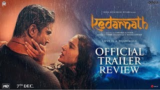 Kedarnath Movie Trailer; Kedarnath Movie Trailer Out; Kedarnath film Trailer Review; Sara Ali Khan - ITVNEWSINDIA