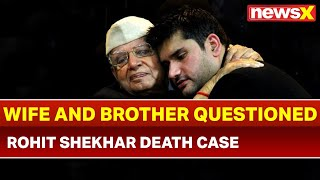 Rohit Shekhar Death Case: Crime Branch Investigates; Rohit's Wife and Brother Questioned - NEWSXLIVE