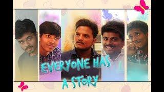 EVERYONE HAS A STORY    Latest Telugu Shortfilm    Veera Saibaba.K - YOUTUBE