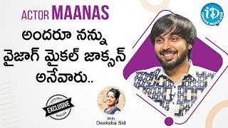 Actor Maanas Exclusive Interview | Talking Movies With iDream | Deeksha Sid | iDream Telugu Movies - IDREAMMOVIES