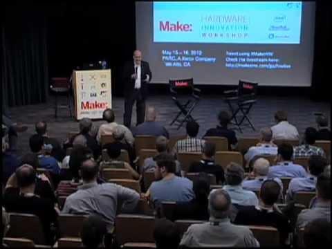 MAKE Hardware Innovation Workshop Part 1: SteveHoover