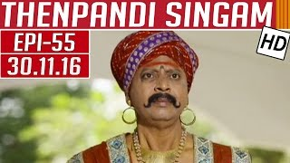 Thenpandi Singam 30-11-2016 Kalaignar TV Serial Episode 55