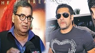 Is all ok between Salman Khan and Subhash Ghai ?