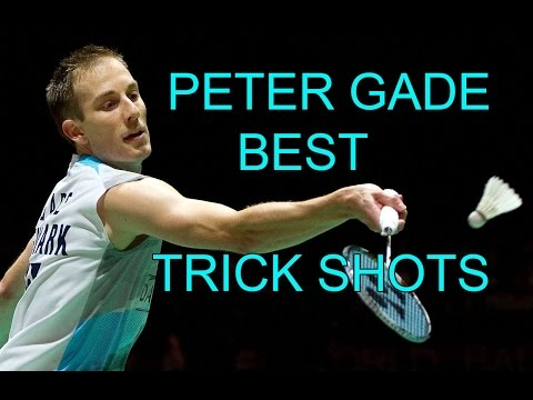 PETER GADE BEST TRICK SHOTS - Badminton 2015