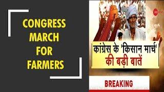 Congress march for farmers till Parliament to target BJP - ZEENEWS