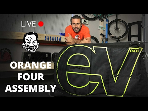 Live From the Shop - Orange Four Assembly