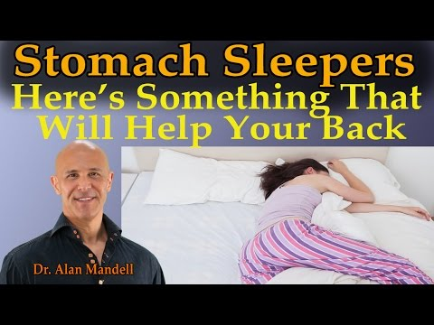 Stomach Sleepers Here's Something That Will Help Your Back - Dr Mandell
