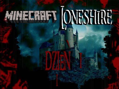 [Horror] Minecraft Loneshire odcinek 1, dzień pierwszy