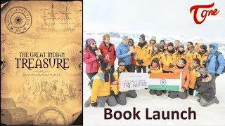 Raghunandan's The Great Indian Treasure | Book Launch by Robert Swan in Antarctica - TELUGUONE