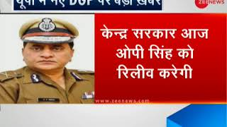 OP Singh to take charge as new DGP of UP - ZEENEWS