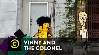Vinny & the Colonel - The Fish Find a Thumb - Episode 2 - Uncensored - COMEDYCENTRAL