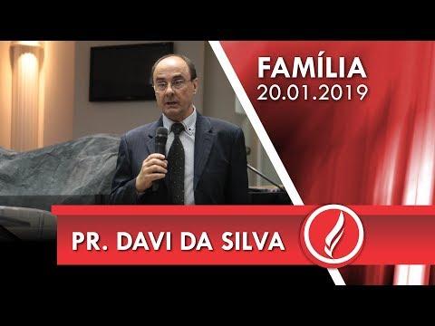 Culto da Família - Pr. Davi da Silva - 20 01 2019
