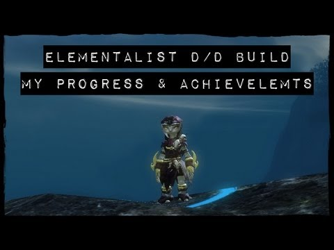 Elementalist D/D Build, My progress, Achievements