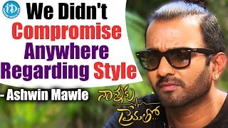 We Didn't Compromise Anywhere Regarding Style - Ashwin Mawle    Talking Movies With iDream - IDREAMMOVIES