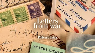 Episode 6 - Discussion: Part II   LETTERS FROM WAR podcast   The Washington Post - WASHINGTONPOST