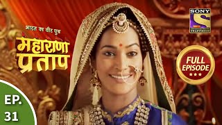 Maharana Pratap - 17th July 2013 : Episode 31