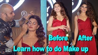 Learn how to do Make up with Jacqueline Fernandez - IANSINDIA