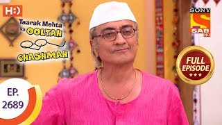 Taarak Mehta Ka Ooltah Chashmah - Ep 2689 - Full Episode - 18th March, 2019 - SABTV