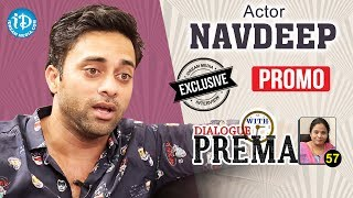 Actor Navdeep Exclusive Interview - Promo || Dialogue With Prema #57 || Celebration Of Life - IDREAMMOVIES