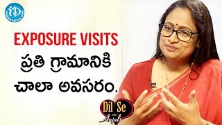 Exposure Visits are Very Important for Villagers - Radhika Rastogi IAS | Dil Se With Anjali - IDREAMMOVIES