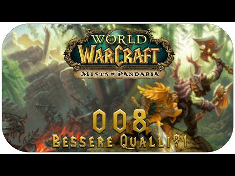 Let's Play World of Warcraft - #008 - Bessere Qualli?! [Hexenmeister] [Mists of Pandaria]