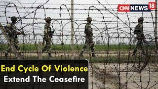 #RamzanCeasefire: Ens Cycle Of Violence | Extend The Ceasefire | Face Off | CNN News18 - IBNLIVE