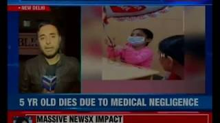 5-yr-old dies due to medical negligence in Max hospital; parents billed 9 lakh for body - NEWSXLIVE