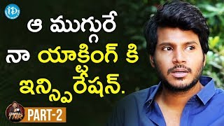 Actor Sundeep Kishan Exclusive Interview Part #2 | Frankly With TNR | Talking Movies With iDream - IDREAMMOVIES