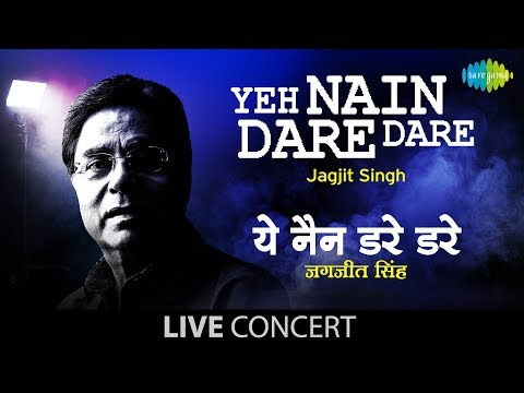 Yeh Nain Dare Dare - Close To My Heart - Jagjit Singh