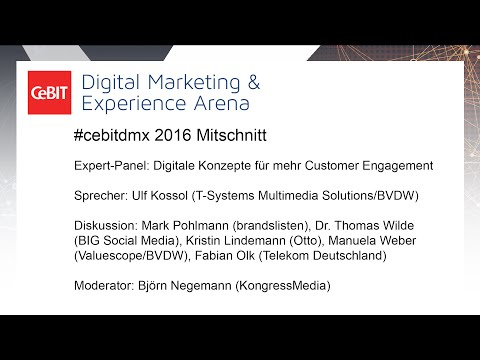 "#cebitdmx: Expert-Panel ""Digitale Konzepte für mehr Customer Engagement"""