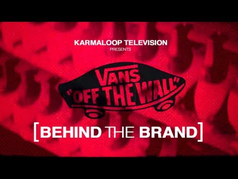 Behind the Brand [VANS]