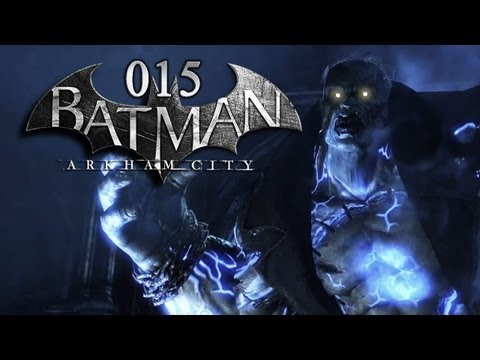 BATMAN: ARKHAM CITY #015 - Solomon Grundy [HD+] | Let's Play Batman: Arkham City