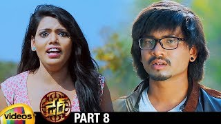 Darre Latest Telugu Full Movie HD | Naviin | Pallavi Jiva | Suman Setti | Part 8 | Mango Videos - MANGOVIDEOS
