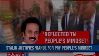 DMK chief MK Stalin: Have right to propose Rahul Gandhi's name for PM post, Tamil Nadu wants it too - NEWSXLIVE