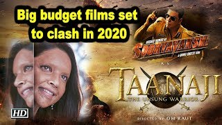 Big budget films set to clash in 2020 - BOLLYWOODCOUNTRY
