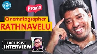 Kumari 21F Cinematographer Rathnavelu Exclusive Interview - Promo || Talking Movies with iDream - IDREAMMOVIES