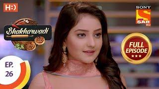 Bhakharwadi - Ep 26 - Full Episode - 18th March, 2019 - SABTV