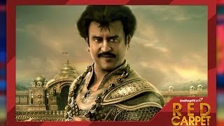 Kochadaiiyaan Preview – Red Carpet | Rajinikanth, Deepika, Sarathkumar Trailer, Teaser ,Story