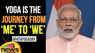 As we approach the 4thYogaDay | Yoga is the journey from 'me' to 'we' says PM Modi | Mango News - MANGONEWS