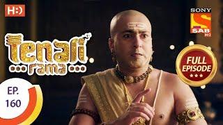 Tenali Rama - Ep 160 - Full Episode - 15th February, 2018 - SABTV