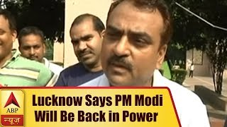 Modi govt completes 4 years: Lucknow says PM Modi will be back in power - ABPNEWSTV