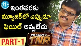 Music Director Koti Exclusive Interview Part #1 | Frankly With TNR | Talking Movies with iDream - IDREAMMOVIES