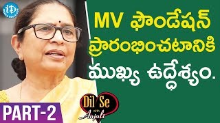 Child Rights Activist Padma Shri Awardee Dr. Shantha Sinha Interview - Part #2 | Dil Se With Anjali - IDREAMMOVIES